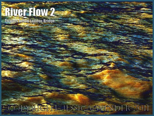 Flowing river: Impression of the ripples and reflections in the fast-flowing water of the River Thames just below London Bridge - digitally enhanced photograph (2)