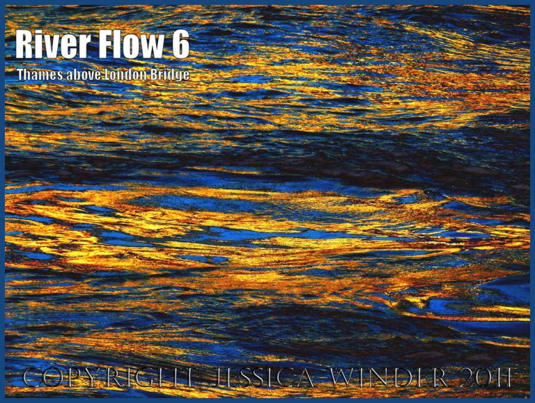 River water patterns: Impression of the ripples and reflections in the fast-flowing water of the River Thames just upstream of London Bridge - digitally enhanced photograph (5)