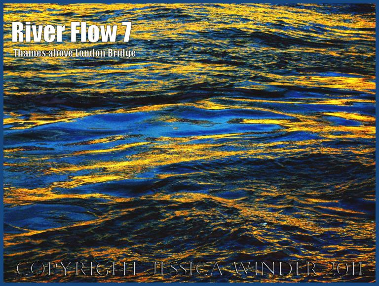 Moving water: Impression of the ripples and reflections in the fast-flowing water of the River Thames just upstream of London Bridge - digitally enhanced photograph (7)