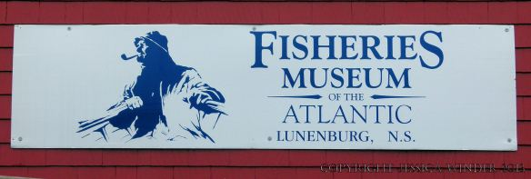Sign for the Fisheries Museum of the Atlantic in Lunenberg, Nova Scotia, Canada,